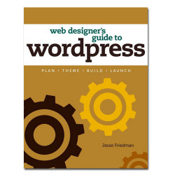 Webdesigner's Guide to WordPress