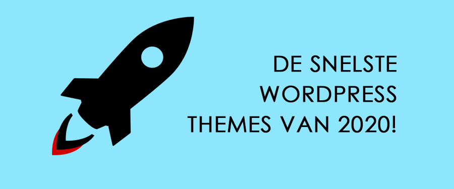 snelste wordpress themes 2020